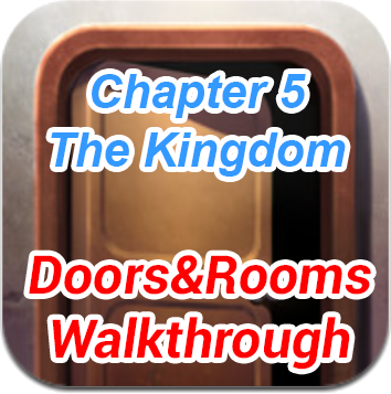 Doors and Rooms Chapter 5 The Kingdom Cheats