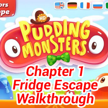 Pudding Monsters Chapter 1 Fridge Escape Walkthrough