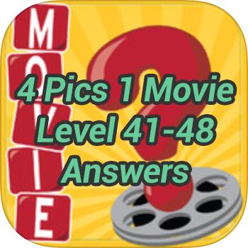 4-Pics-1-Movie-Level-41-48-Answers
