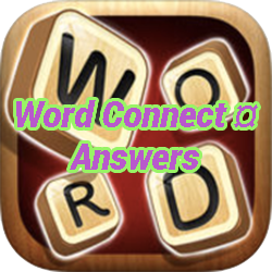 Word Connect ¤ Answers